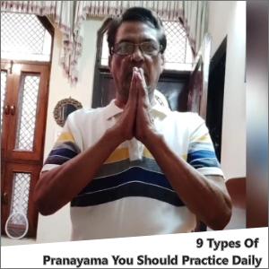 9 Types Of Pranayama You Should Practice Daily