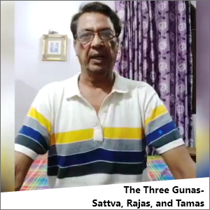 The Three Gunas || Sattva, Rajas, Tamas