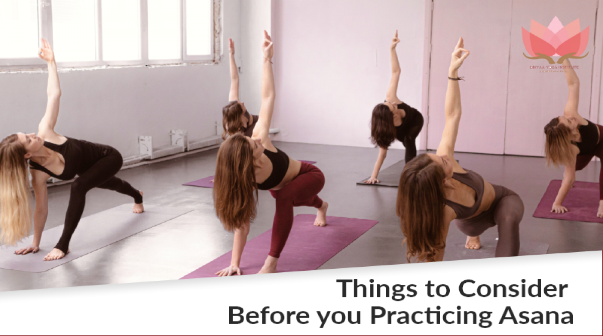 Things to consider before you practicing Asana